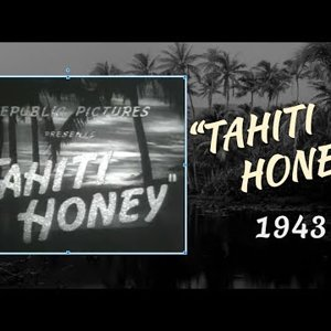 Tahiti Honey (1943) (full movie)